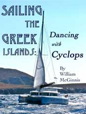 Sailing the Greek Islands: Dancing with Cyclops, by William McGinnis
