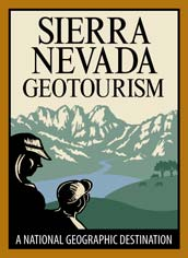 A National Geographic destination. Find us on Sierra Nevada Geotourism.